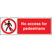 No Access For Pedestrians (Rigid Plastic,600 X 400mm)