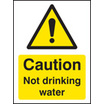 Caution Not Drinking Water (Rigid Plastic,100 X 75mm)