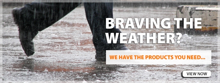Braving the Weather? We have the products you need..view now