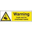 Warning, Look Out For Overhead Loads (Rigid Plastic,600 X 400mm)