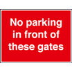 No Parking In Front Of These Gates (aluminium,600 X 450mm)