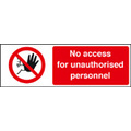 No Access For Unauthorised Personnel (Rigid Plastic,300 X 100mm)
