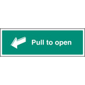 Pull To Open (Self Adhesive Vinyl,300 X 100mm) (22048G)