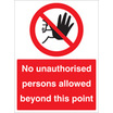 No Unauthorised Person Beyond This Point (Rigid Plastic,600 X 400mm)