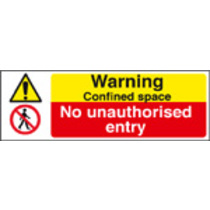 Confined Space - No Unauthorised Entry (Rigid Plastic,300 X 100mm)