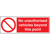 No Unauthorised Vehicles (Rigid Plastic,300 X 100mm)