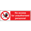 No Access/unauthorised Personnel (Self Adhesive Vinyl,300 X 100mm)
