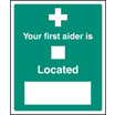 Your First Aider Is (Self Adhesive Vinyl,300 X 250mm)