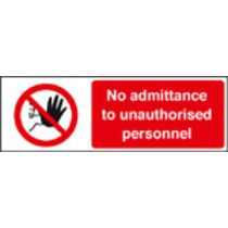 No Admittance For Unauthorised Personnel (Self Adhesive Vinyl,400 X 300mm)