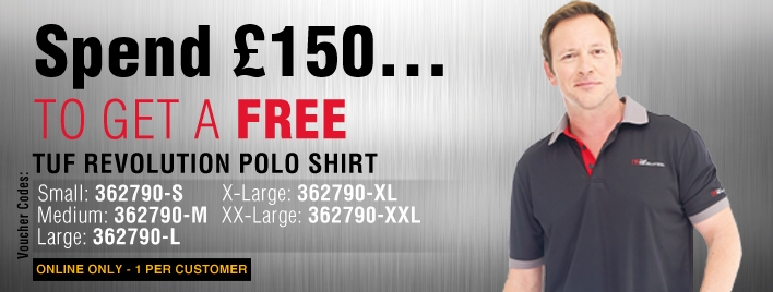 Receive a FREE Tuf Revolution Polo when you spend £150!