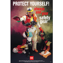 Protect Yourself Always Use Your Safety Gear