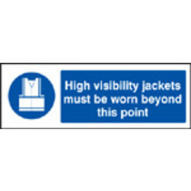 High Vis Jackets Must Be Worn Beyond (Self Adhesive Vinyl,600 X 200mm)