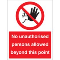 No Unauthorised Persons Allowed (aluminium,600 X 200mm)