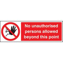 No Unauthorised Persons Allowed (Self Adhesive Vinyl,200 X 150mm)