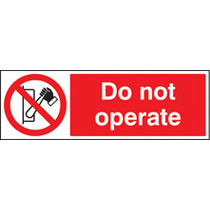 Do Not Operate (Rigid Plastic,300 X 100mm)