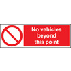 No Vehicles Beyond This Point (Rigid Plastic,600 X 400mm)