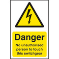 No Unauthrsd Person To Touch Switchgear (Self Adhesive Vinyl,100 X 150mm)