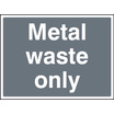 Metal Waste Only (Rigid Plastic,600 X 450mm)