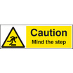 Caution Mind The Step (Rigid Plastic,200 X 150mm)