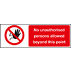 No Unauthorised Persons (Self Adhesive Vinyl,600 X 400mm)