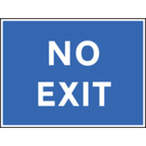 No Exit (Rigid Plastic,600 X 450mm)