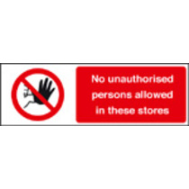 No Aunathorised/in Stores (Self Adhesive Vinyl,300 X 100mm)