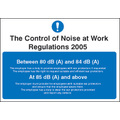 Noise At Work Regulations (Self Adhesive Vinyl,200 X 150mm)