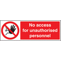 No Access For Unauthorised Personnel (Self Adhesive Vinyl,200 X 150mm)