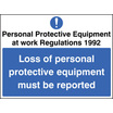 Loss Of Ppe Must Be Reported (Rigid Plastic,200 X 150mm)