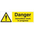 Demolition In Progress (Self Adhesive Vinyl,600 X 200mm)
