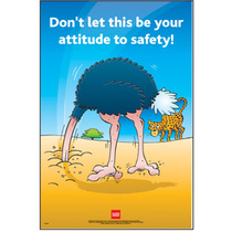 Safety Poster - Your Attitude To Safety
