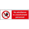No Admittance For Unauthorised Personnel (Rigid Plastic,400 X 300mm)