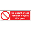 No Unauthorised Vehicles (Self Adhesive Vinyl,600 X 400mm)