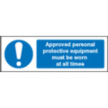 Approved Personal Protective Equipment (Rigid Plastic,300 X 100mm)