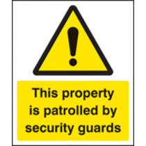 Property Is Patrolled By Security Guards (Rigid Plastic,400 X 300mm)