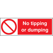 No Tipping Or Dumping (Rigid Plastic,600 X 200mm)