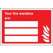 Your Fire Marshalls Are (Rigid Plastic,200 X 150mm)