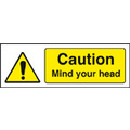 Caution Mind Your Head (Self Adhesive Vinyl,200 X 150mm)