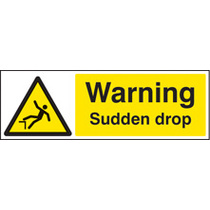Warning, Sudden Drop (Rigid Plastic,300 X 100mm)