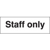 Staff Only (Rigid Plastic,450 X 150mm)