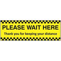 VCCB.20F Please Wait Here Thank You For Keeping Your Distance - (Self Adhesive) 600MM x 200MM