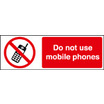 Do Not Use Mobile Phones (Self Adhesive Vinyl,200 X 150mm)