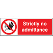 Strictly No Admittance (Rigid Plastic,600 X 200mm)