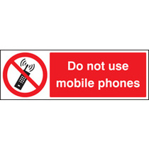Do Not Use  Mobile Phones (Rigid Plastic,300 X 100mm)