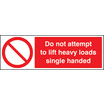 Do Not Attempt To Lift Heavy Loads (Self Adhesive Vinyl,300 X 100mm)