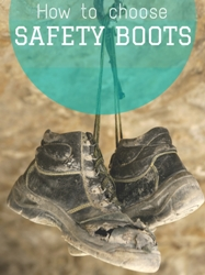 PPE guide: How to choose comfortable safety boots