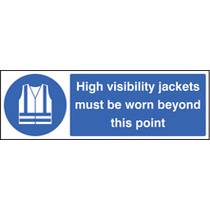 High Vis Jackets Must Be Worn Beyond (Rigid Plastic,600 X 400mm)