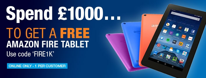 Receive a FREE Amazon Fire Tablet when you spend £1,000!