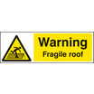 Warning Fragile Roof (Rigid Plastic,400 X 300mm)
