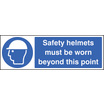 Safety Helmets Must Be Worn Beyond (Self Adhesive Vinyl,200 X 150mm)